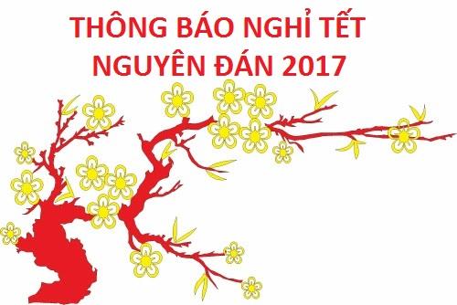 Thông báo nghỉ Tết Nguyên đán 2017