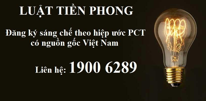Thủ tục đăng ký sáng chế theo Hiệp ước PCT có nguồn gốc Việt Nam