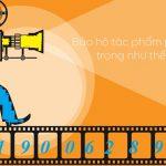 Kịch bản truyền hình, kịch bản phim sẽ được bảo hộ dưới hình thức nào?
