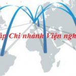 Thành lập văn phòng đại diện, chi nhánh của viện nghiên cứu tại Việt Nam