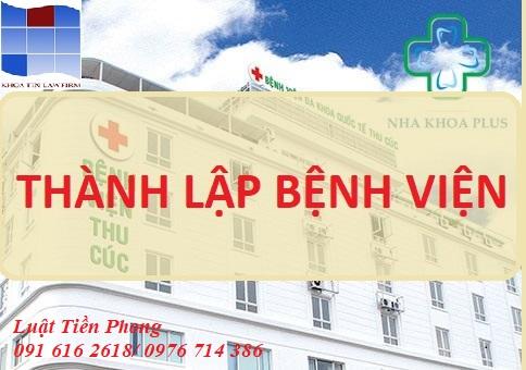 6 điều kiện cần đáp ứng khi thành lập bệnh viện