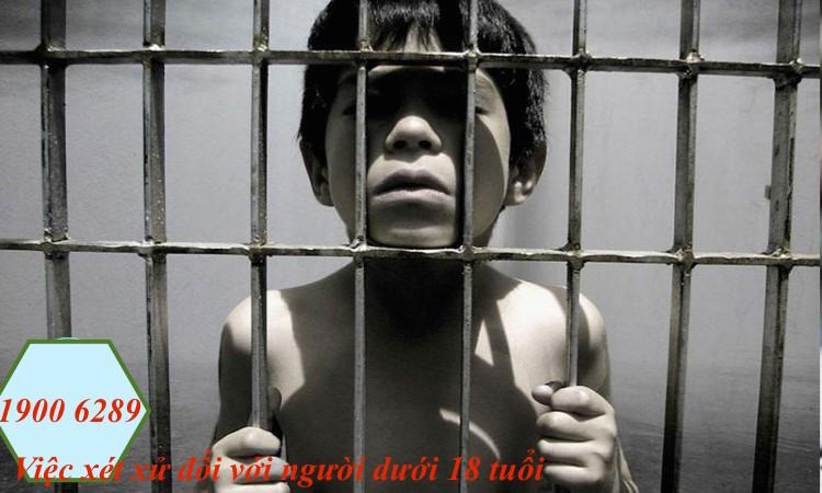Việc xét xử đối với người dưới 18 tuổi