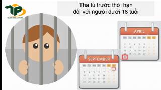 Tha tù trước thời hạn đối với người dưới 18 tuổi