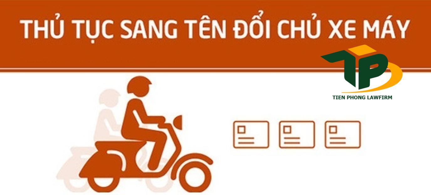 Thủ tục đăng ký sang tên xe máy đã chuyển sở hữu nhiều người