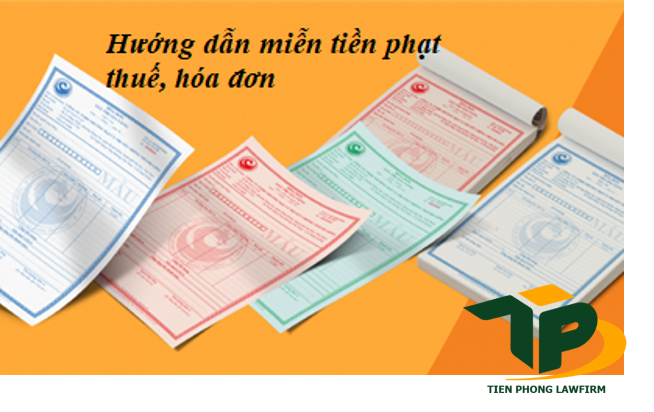 Hướng dẫn xin miễn tiền phạt vi phạm về thuế, hóa đơn